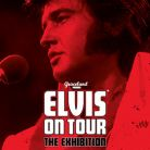 Elvis On Tour - The Exhibition