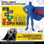 The Art of the Brick: DC Super Heroes - Off-Peak