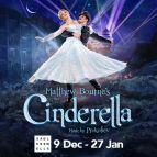 Matthew Bourne''s Cinderella