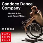 Candoco Dance Company - 'Beheld' & 'Set and Reset/Reset'