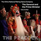 The General and the Prime Minister - The China National Peking Opera Company