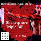 Birmingham Royal Ballet - Shakespeare Triple Bill