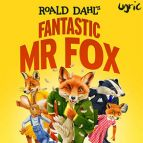 Roald Dahl''s Fantastic Mr Fox