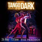 German Cornejo's Dance Company - Tango After Dark