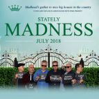 The Stately Madness Tour