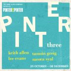 Pinter Three: Landscape / A Kind of Alaska / Monologue