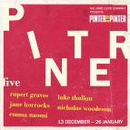 Pinter Five: The Room / Victoria Station / Family Voices
