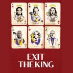 Exit The King