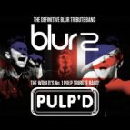 Blur2 + Pulp'd - Tributes to Blur and Pulp