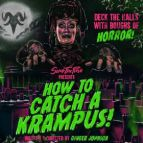 How To Catch A Krampus