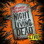 Night Of The Living Dead LIVE!