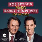 Rob Brydon probes Barry Humphries