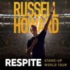 Russell Howard: Respite (Peterborough)