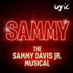 Sammy - The Sammy Davis Jnr Musical