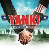 Yank! A World War II Love Story