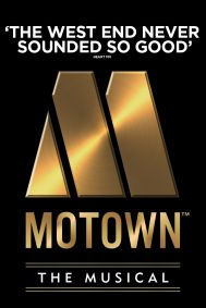 Motown the Musical Tickets poster