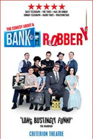 The Comedy About A Bank Robbery Tickets poster