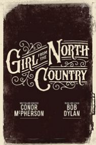 Girl From the North Country Tickets poster