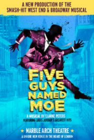 Five Guys Named Moe Tickets poster