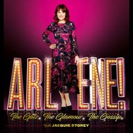 Arlene: The Glitz, The Glamour, The Gossip
