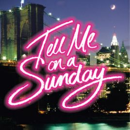 Tell Me On A Sunday & Dinner Packages