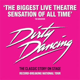 Dirty Dancing: Leeds