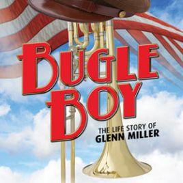 Bugle Boy - The Life Story Of Glenn Miller