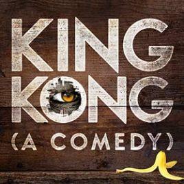 King Kong (A Comedy)